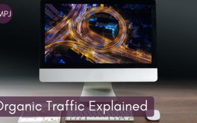 Organic Traffic Explained